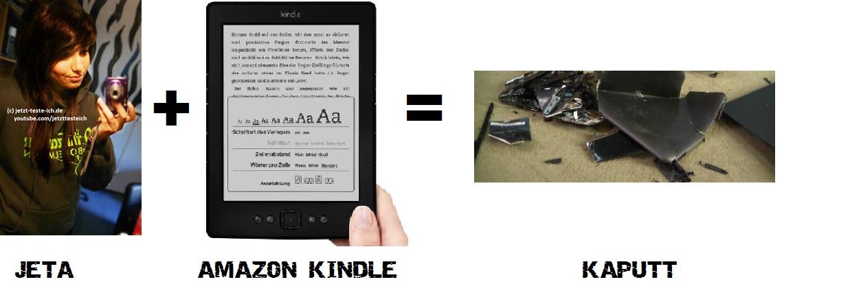 Jeta und Kindle ergibt kaputt