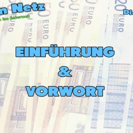 Geld SERIÖS im Internet verdienen – Teil 1: Die Einführung